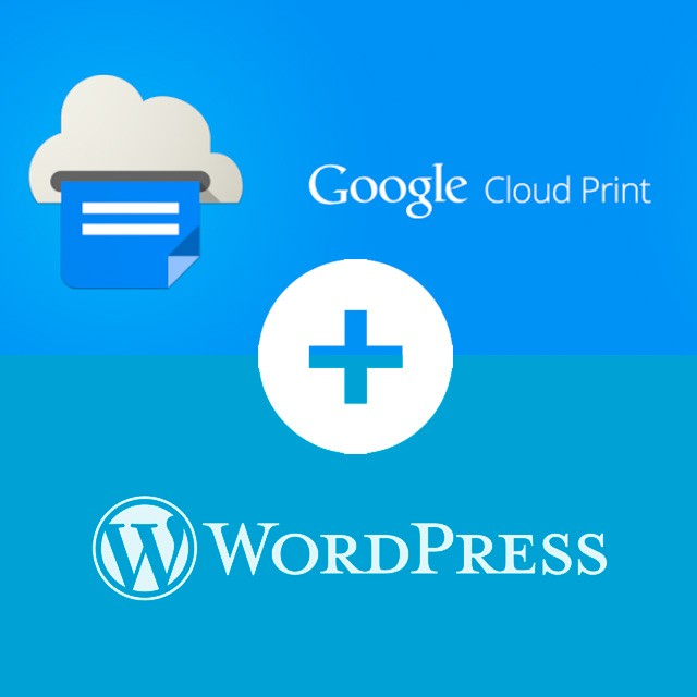 Google Cloud Print y Wordpress